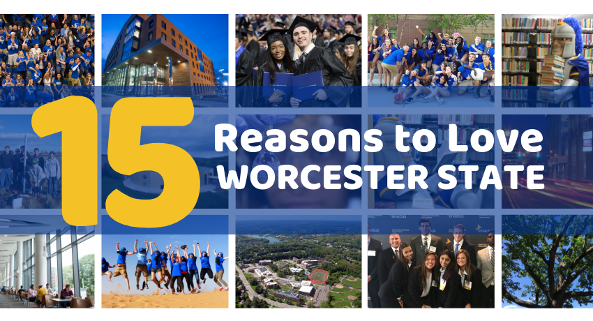 15 Reasons to Love Worcester State